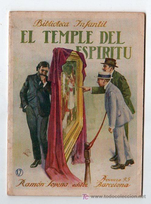 BIBLIOTECA INFANTIL Nº 17. EL TEMPLE DEL ESPIRITU. EDITORIAL RAMON SOPENA. BARCELONA 1936 (Libros Antiguos, Raros y Curiosos - Literatura Infantil y Juvenil - Cuentos)