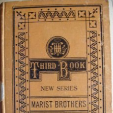 Libros antiguos: THE THIRD BOOK OF READING LESSONS THE MARIST BROTERS. Lote 24487852
