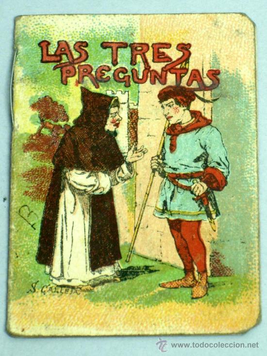 LAS TRES PREGUNTAS CUENTO SATURNINO CALLEJA SERIE VI TOMO 105 6,5 CM X 5,5 CM (Libros Antiguos, Raros y Curiosos - Literatura Infantil y Juvenil - Cuentos)