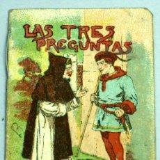 Libros antiguos: LAS TRES PREGUNTAS CUENTO SATURNINO CALLEJA SERIE VI TOMO 105 6,5 CM X 5,5 CM. Lote 18756067
