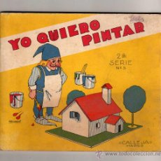 Libros antiguos: SATURNINO CALLEJA , MADRID -YO QUIERO PINTAR, 2 SERIE Nº5 , ILUSTRADO POR PENAGOS , 1936. Lote 20299937