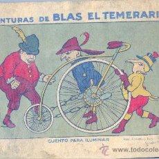 Libros antiguos: LAS AVENTURAS DE BLAS EL TEMERARIO • ANTIGUO CUENTO PARA ILUMINAR. M.A.SALVATELLA EDITOR. BARCELONA.. Lote 26474040