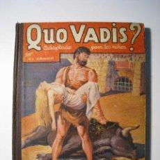 Libros antiguos: QUO VADIS? ADAPTADO PARA LOS NIÑOS - MAUCCI. Lote 19457317