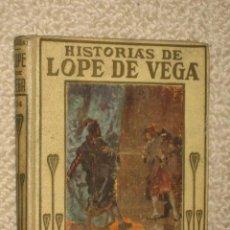 Libros antiguos: HISTORIAS DE LOPE DE VEGA. COLECCIÓN ARALUCE. CIRCA 1930 ILUSTRADO POR ALBERT. Lote 26230390