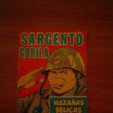 Livros antigos: REVISTA SARGENTO GORILA- HAZAÑAS BELICAS . Lote 19695165