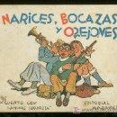 Libros antiguos: NARICES, BOCAZAS Y OREJONES. UN CUENTO CON LAMINAS SORPRESA. EDITORIAL MARAVILLA.. Lote 19957014