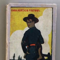 Libros antiguos: FUEGOS FATUOS /AUTOR: LUIS MONTOTO / BIBLIOTECA PATRIA DE OBRAS PREMIADAS - TOMO 40. Lote 25940733