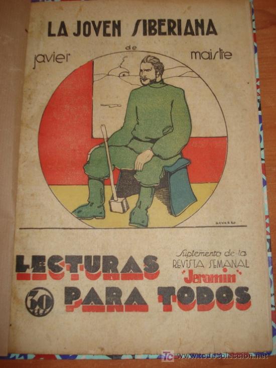 LA JOVEN SIBERIANA. JAVIER DE MAISTRE. SUPLEMENTO DE LA REVISTA JEROMIN. AÑO 1933 (Libros Antiguos, Raros y Curiosos - Literatura Infantil y Juvenil - Cuentos)