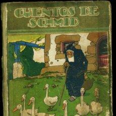 Libros antiguos: CUENTOS DE SCHMID ED. SATURNINO CALLEJA S. A. PORT. PENAGOS AÑOS 30. Lote 21053906
