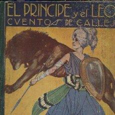 Libros antiguos: EL PRINCIPE Y EL LEON CUENTOS DE CALLEJA A-CUENTO-331. Lote 25324770