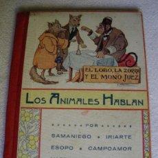 Libros antiguos: LOS ANIMALES HABLAN. VARIOS AUTORES. Lote 27190809
