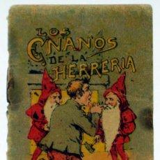 Libros antiguos: LOS ENANOS DE LA HERRERÍA CUENTO SATURNINO CALLEJA SERIE I TOMO 15 6,5 CM X 5,5 CM. Lote 21817222