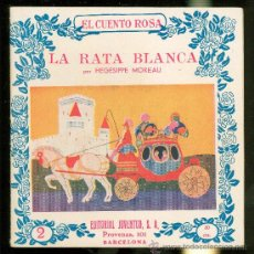 Libros antiguos: EL CUENTO ROSA. LA RATA BLANCA. HEGESIPPE MOREAU. Nº 2. EDITORIAL JUVENTUD.. Lote 127656527