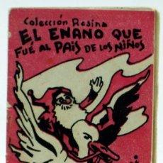 Libros antiguos: EL ENANO QUE FUE AL PAÍS DE NIÑOS CUENTO COLECCIÓN ROSINA AGUILAR SERRA ED PATRIÓTICAS Nº 10 CÁDIZ . Lote 21854043