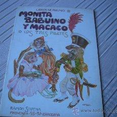 Libros antiguos: MONITA BABUINO Y MACACO O LOS TRES PILLETES.LIBROS DE PREMIO (1). RAMÓN SOPENA. Lote 22327534