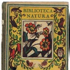 Libros antiguos: BIBLIOTECA NATURA. LA FELICIDAD. EDITORIAL PALUZIE. DIBUJOS DE RICARDO OPISSO.. Lote 22839831