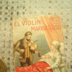 Libros antiguos: MINICUENTO DE PROPAGANDA , CHOCOLATES Y CAFE TUPINAMBA ,N.21 , AÑOS 20. Lote 23174367