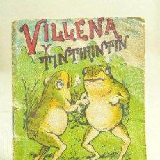 Libros antiguos: CUENTO, VILLENA Y TINTIRINTIN, CUENTOS DE CALLEJA, Nº282, 7X5CM, . Lote 23794876