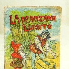 Libros antiguos: CUENTO, LA MANZANA DE LUISITO, CUENTOS DE CALLEJA, Nº200, 7X5CM,. Lote 23794923