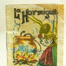 Libros antiguos: CUENTO, LA HORMIGUITA, CUENTOS DE CALLEJA, Nº218, 7X5CM. Lote 23795617