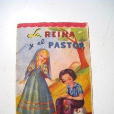 Libros antiguos: LA REINA Y EL PASTOR - CUENTO INFANTIL - ROMA. Lote 23385405