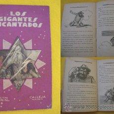 Alte Bücher - LOS GIGANTES ENCANTADOS. 1935. Colección Colorín 18. Ed Calleja - 23841788