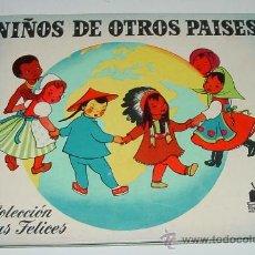 Libros antiguos: ANTIGUO CUENTO NIÑOS DE OTROS PAISES - COLECCION HORAS FELICES - EDITORIAL MOLINO - ILUSTRADO POR G. Lote 25193571