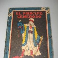 Libros antiguos: EL PRINCIPE GENEROSO. BIBLIOTECA ESCOLAR RECREATIVA DE EDITORIAL SATURNINO CALLEJA.1900S.. Lote 24122251