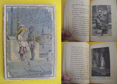 EL NEGRITO Y LA PASTORA. LA AGUJA ORGULLOSA. BELLEZA Y MODESTIA. LA FLOR DEL LINO. CALLEJA (Libros Antiguos, Raros y Curiosos - Literatura Infantil y Juvenil - Cuentos)