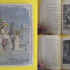 Libros antiguos: EL NEGRITO Y LA PASTORA. LA AGUJA ORGULLOSA. BELLEZA Y MODESTIA. LA FLOR DEL LINO. CALLEJA. Lote 24204077