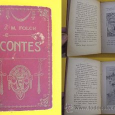 Libros antiguos: CONTES : COR D'ANGEL; LA REALITAT; EL PETIT COMERCIANT. FOLCH I TORRES J.M. 1907. Lote 24204381