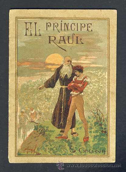CUENTO DE CALLEJA: EL PRINCIPE RAUL. SERIE LEYENDAS MORALES SERIE V, TOMO 91 (9 X 12,5 CMS) (Libros Antiguos, Raros y Curiosos - Literatura Infantil y Juvenil - Cuentos)