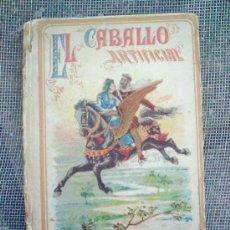 Libros antiguos: BIBLIOTECA ILUSTRADA PARA NIÑOS TOMO .X1V - EL CABALLO ARTIFICIAL - EDITORIAL CALLEJA , -. Lote 24333998