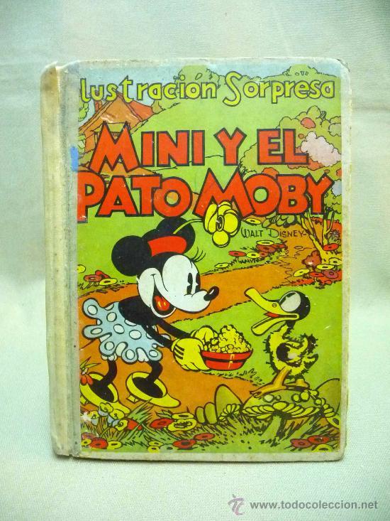 CUENTO TROQUELADO , MINI Y EL PATO MOBY, EDITORIAL MOLINO, 1934, ILUSTRACION SORPRESA (Libros Antiguos, Raros y Curiosos - Literatura Infantil y Juvenil - Cuentos)