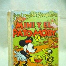 Libros antiguos: CUENTO TROQUELADO , MINI Y EL PATO MOBY, EDITORIAL MOLINO, 1934, ILUSTRACION SORPRESA. Lote 24566661