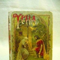 Libros antiguos: LIBRO, YTHA, CONDESA DE TOGGENBOURG, SATURNINO CALLEJA, XXVI, 1902. Lote 24594752
