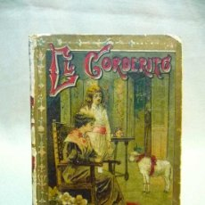 Libros antiguos: LIBRO, EL CORDERITO, SATURNINO CALLEJA, XXIX, CUENTO. Lote 24595006