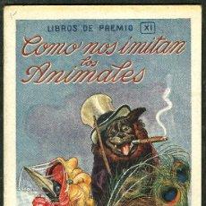 Libros antiguos: ANTIGUO CUENTO ** COMO NOS IMITAN LOS ANIMALES ** ED. SOPENA (VER OFERTAS EN CUENTOS). Lote 24634389