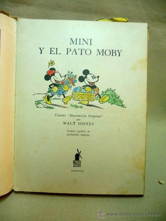 Libros antiguos: CUENTO TROQUELADO , MINI Y EL PATO MOBY, EDITORIAL MOLINO, 1934, ILUSTRACION SORPRESA - Foto 3 - 24566661