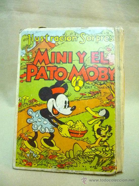 Libros antiguos: CUENTO TROQUELADO , MINI Y EL PATO MOBY, EDITORIAL MOLINO, 1934, ILUSTRACION SORPRESA - Foto 8 - 24566661