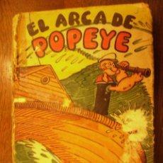 Libros antiguos: EL ARCA DE POPEYE - POR E.C.SEGAR - TEXTO E ILUSTRACIONES . Lote 25131963