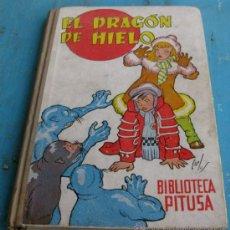 Libri antichi: ANTIGUO CUENTO EL DRAGON DE HIELO - BIBLIOTECA PITUSA - EDICIONES HYMSA - ILUSTRACIONES CARLOS . Lote 25182261