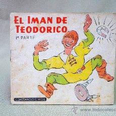 Libros antiguos: CUENTO, EL IMAN DE TEODORICO, 1º PARTE, CONSTANCIO C VIGIL EDITORIAL, 1920 S. Lote 25370060