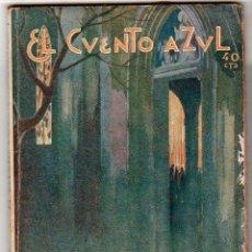 Libros antiguos: EL LIBRO AZUL ¡A VER QUE HACE UN HOMBRE! DE JACINTO BENAVENTE. Lote 25402388