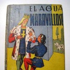 Libros antiguos: EL AGUA MARAVILLOSA - GRIMM - ACUARIO - COL. LINDOS CUENTOS. Lote 25762816