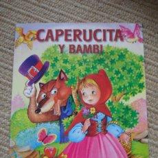 Libros antiguos: CAPERUCITA Y BAMBI, SERVILIBRO. Lote 25773083