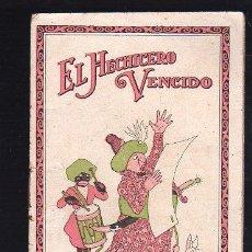 Libros antiguos: EL HECHICERO VENCIDO. CUENTO ORIENTAL DE JUAN PEREZ ZUÑIGA. BARCELONA . Lote 25880171
