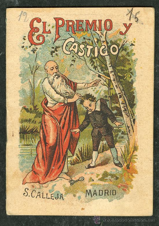 Antiguo cuento calleja el premio y castigo comprar - Libros antiguos valor ...