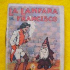 Libros antiguos: LA LÁMPARA DE FRANCISCO. CUENTOS DE CALLEJA - SERIE V TOMO 85. Lote 26323649