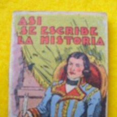 Libros antiguos - ASI SE ESCRIBE LA HISTORIA. Cuentos de Calleja - Serie XIV Tomo 270 - 26324442